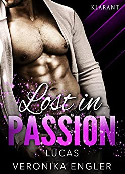 Lost in Passion - Lucas von [Engler, Veronika]