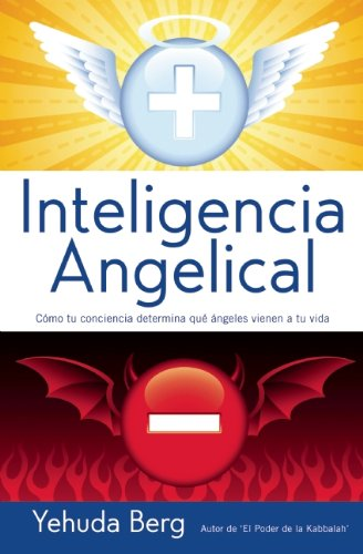 Inteligencia angelical por Yehuda Berg