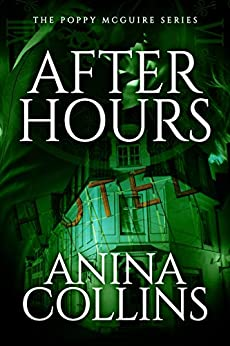 After Hours (Poppy McGuire Mysteries Book 2) (English Edition) di [Collins, Anina]