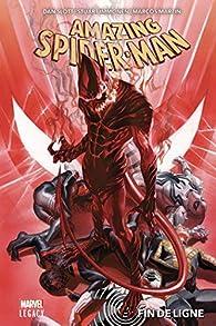 Amazing Spider-Man, tome 2 : Fin de ligne par Dan Slott