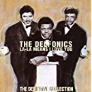 La La Means I Love You: The Definitive Collection Original recording remastered Edition by Delfonics (1997) Audio CD