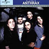 Classic ANTHRAX (Universal Masters Collection)