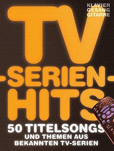 Preisvergleich Produktbild TV-Serien-Hits - 50 Titelsongs und Themen aus bekannten TV-Serien