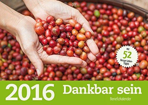 Dankbar sein 2016: Benefizkalender