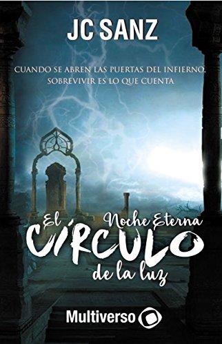 El Círculo de la luz: Noche Eterna por Jc Sanz