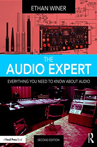 The Audio Expert: Everything You Need to Know About Audio (English Edition)