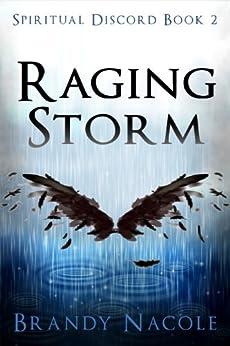 Raging Storm: Spiritual Discord, 2 by [Nacole, Brandy]