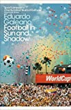 #5: Football in Sun and Shadow (Penguin Modern Classics)