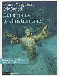 Qui A Fonde Le Christianisme ?