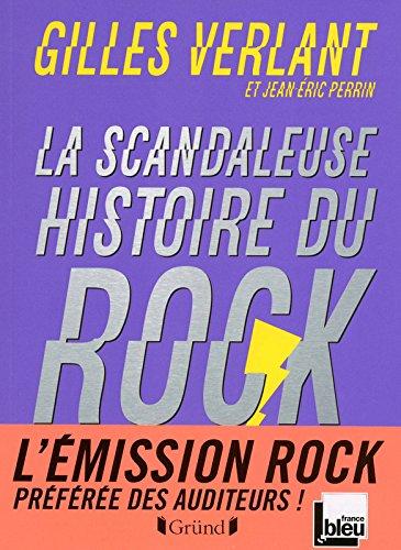 SCANDALEUSE HISTOIRE DU ROCK