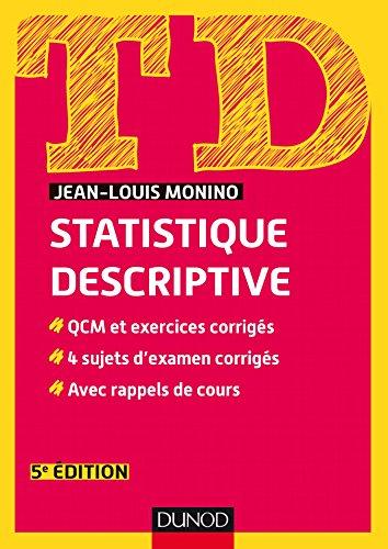 Statistique descriptive / Jean-Louis Monino.- Paris : Dunod , DL 2017