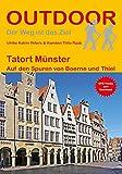 Tatort Münster: Auf den Spuren von Boerne und Thiel (Der Weg ist das Ziel)