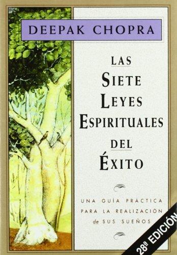 Siete Leyes Espirituales Del Exito, Las (Temas de superación personal)
