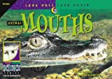 Animal Mouths (Look Once, Look Again: Science) by David M. Schwartz (1998-03-06)