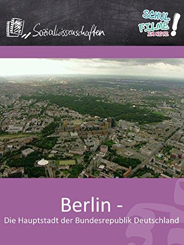 Berlin - Die Hauptstadt der Bundesrepublik Deutschland - Schulfilm Sozialwissenschaften