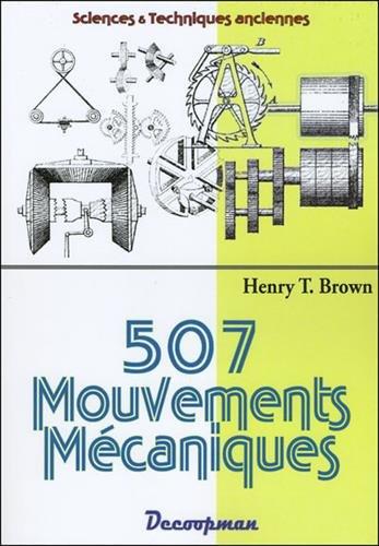 507 mouvements mécaniques par Henry T. Brown