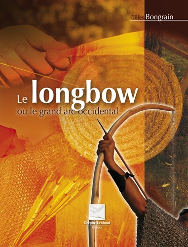Le longbow ou le grand arc occidental