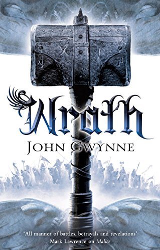 Wrath (The Faithful and the Fallen Book 4) by [Gwynne, John]