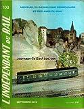 Telecharger Livres INDEPENDANT DU RAIL L No 103 du 01 09 1972 EDITORIAL UN DIESEL A VAPEUR DES AMIS DES AMOUREUX DU CHEMIN DE FER S ETAIENT PROMIS UNE BELLE JOURNEE VAPEUR AVEC LA 230 G N 353 DE NOISY LE SEC ANCIENNEMENT AU DEPOT DE MONTLUCON ET RESERVEE DESORMAIS AUX SORTIES D AMATEURS OU AUX PRISES DE VUE CINEMATOGRAPHIQUES SOMMAIRE LES AUTORAILS BUGATTI DU PLM 2 LE COIN DU BRICOLEUR DECOREZ VOTRE ANF COACH LA NAISSANCE DE LA VAPEUR QUOI DE NEUF FOURGONS NORD A VIGI (PDF,EPUB,MOBI) gratuits en Francaise