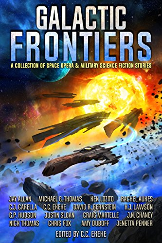 galactic-frontiers-a-collection-of-space-opera-and-military-science-fiction-stories-english-edition