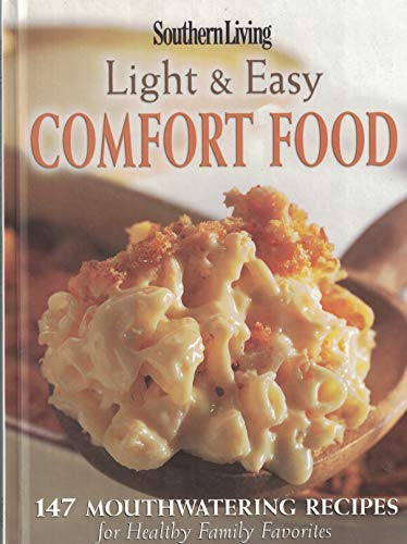 Southern Living Light and Easy Comfort Food - Living Comfort Food Southern