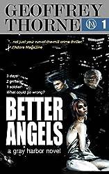 Better Angels: a gray harbor novel