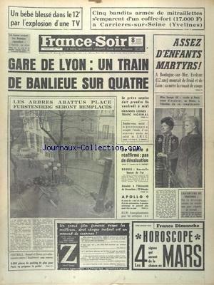 FRANCE SOIR du 07/03/1969 - 5 BANDITS ARMES DE MITRAILLETTES