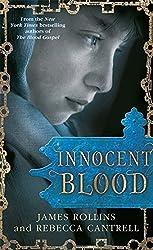 Innocent Blood (Blood Gospel Book II) by James Rollins (2015-04-09)