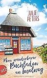 Mein wunderbarer Buchladen am Inselweg: Roman