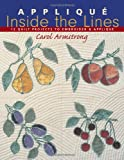 Applique Inside the Lines - Print on Demand Edition: 12 Quilt Projects to Embroider and Applique