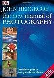 New Manual of Photography by John Hedgecoe (2009-05-01) - John Hedgecoe