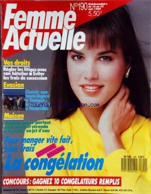 FEMME ACTUELLE [No 190] du 16/05/1988 - VOS DROITS / REGLER LES LITIGES AVEC SON HOTELIER - EVITER LES FRAIS DE SUCCESSION -CHOISIR UNE TENTE LEGERE - WEEK-END A DEAUVILLE -MOBILIER PASSE-PARTOUT - UN JET D'EAU -LA CONGELATION