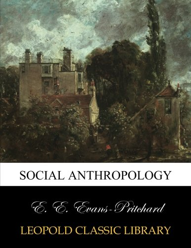 Social anthropology por E. E. Evans-Pritchard