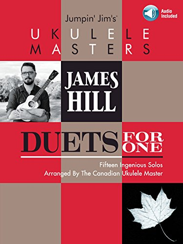 Jumpin' Jim's Ukulele Masters: James Hill: Duets for One (English Edition)