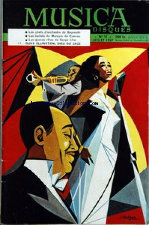 MUSICA DISQUES [No 52] du 01/07/1958 - CLASSIQUE ET JAZZ - VARIETES ET DANSE - CHEFS D'ORCHESTRE DE BAYREUTH - DIGEST SUR LES BALLETS DU MARQUIS DE CUEVAS - FERENG FRICSAY - G. DE MACHAULT - DUKE ELLINGTON - M. RAVEL - EN ALLEMAGNE - QUI SONT LES MECENES DU 20EME - LA HARPE IRLANDAISE - SERGE LIFAR - MENDELSSOHN-BARTHOLDY