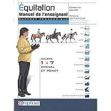 Équitation - Manuel de l'enseignant -Galops 1 à 7, cheval et poney