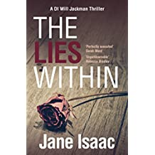 The Lies Within: Shocking. Page-Turning. Crime Thriller with DI Will Jackman 3 (The DI Will Jackman series)