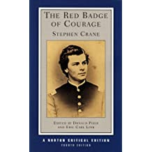 The Red Badge of Courage (Norton Critical Editions)