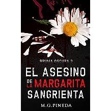 El asesino de la margarita sangrienta (Bruma Oscura III nº 3)