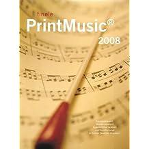Finale PrintMusic 2009, 1 CD-ROM Komponieren, Stücke spielen, Notenblätter schnell und komfortabel in hoher Qualität drucken. Für Windows XP/Vista und MacOS X 10.4 oder 10.5