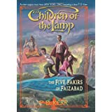 The Five Fakirs of Faizabad: Children of the Lamp Book Six (The Children of the Lamp)