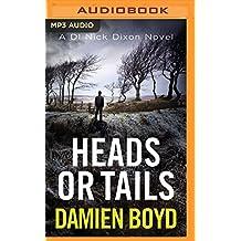 HEADS OR TAILS               M (Di Nick Dixon)