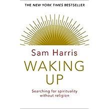 Waking Up [Paperback] [Jan 01, 2017] Harris, Sam