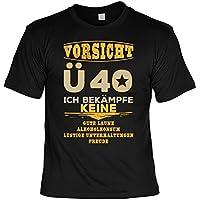 T Shirt 40 Geburtstag   Geburtstagsshirt Sprüche 40 Jahre : Vorsicht Ü 40  Ich Bekämpfe