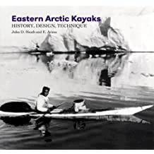 Eastern Arctic Kayaks: History, Design, Technique
