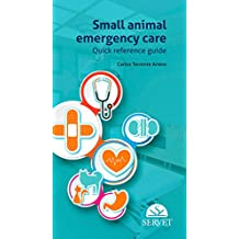 Small animal emergency care. Quick reference guide