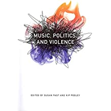 [(Music, Politics and Violence)] [Edited by Susan Fast ] published on (October, 2012)