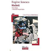 Macbett - Dossier par Françoise Spiess - lecture d'image par Juliette Bertron
