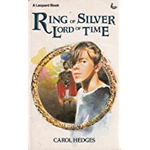 Ring of Silver, Lord of Time (Leopard Books)