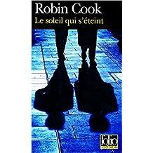 Le Soleil qui s'éteint de Robin Cook ( 4 juillet 2000 )